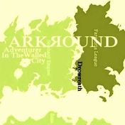 Arkяound 城塞都市の冒険者